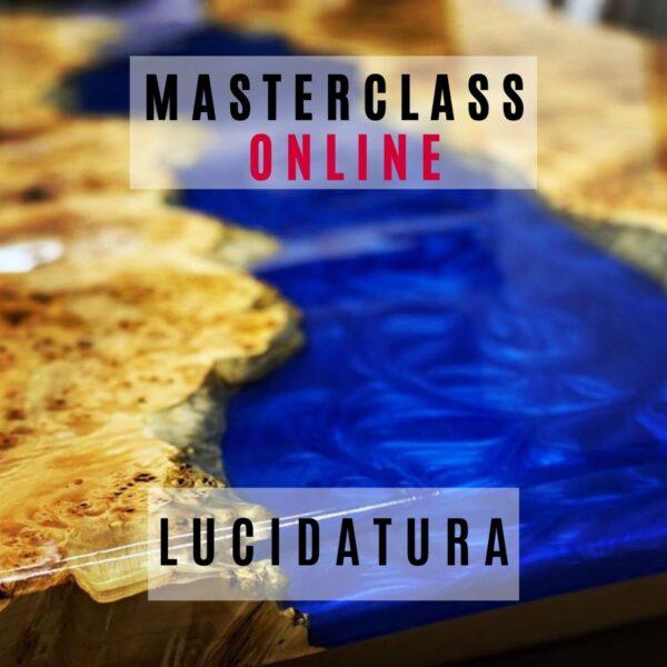 """Masterclass online """"Tutti i segreti della LUCIDATURA"""" (90min)"""